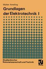 Grundlagen der Elektrotechnik I