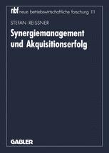 Synergiemanagement und Akquisitionserfolg