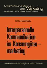 Interpersonelle Kommunikation im Konsumgütermarketing
