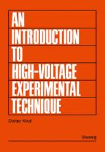 An Introduction to High-Voltage Experimental Technique
