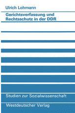 Gerichtsverfassung und Rechtsschutz in der DDR