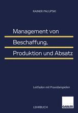 Management von Beschaffung, Produktion und Absatz