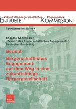Bericht. Bürgerschaftliches Engagement: auf dem Weg in eine zukunftsfähige Bürgergesellschaft