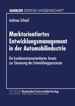 Marktorientiertes Entwicklungsmanagement in der Automobilindustrie