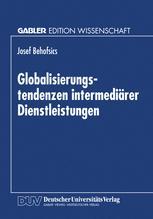 Globalisierungstendenzen intermediärer Dienstleistungen