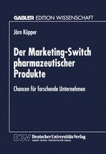 Der Marketing-Switch pharmazeutischer Produkte