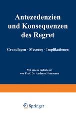 Antezedenzien und Konsequenzen des Regret