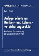 Anlegerschutz im Banken- und Lebensversicherungssektor