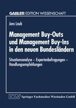 Management Buy-Outs und Management Buy-Ins in den neuen Bundesländern