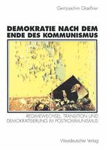 Demokratie nach dem Ende des Kommunismus