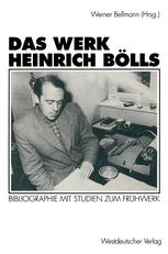 Das Werk Heinrich Bölls