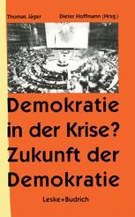Demokratie in der Krise ? Zukunft der Demokratie