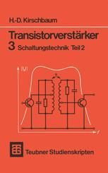 Transistorverstärker 3 Schaltungstechnik Teil 2