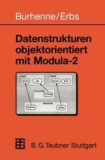 Datenstrukturen objektorientiert mit Modula-2