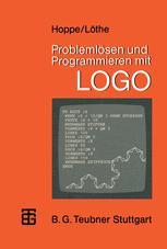 Problemlösen und Programmieren mit LOGO