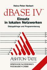dBASE IV Einsatz in lokalen Netzwerken (LAN)