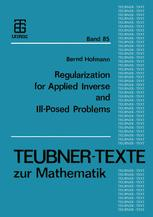 Regularization for Applied Inverse and III-Posed Problems
