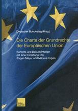 Die Charta der Grundrechte der Europäischen Union