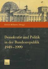 Demokratie und Politik in der Bundesrepublik 1949–1999