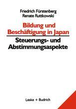 Bildung und Beschäftigung in Japan — Steuerungs- und Abstimmungsaspekte