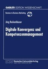 Digitale Konvergenz und Kompetenzenmanagement