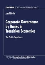 Corporate Governance by Banks in Transition Economies