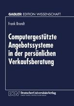Computergestützte Angebotssysteme in der persönlichen Verkaufsberatung