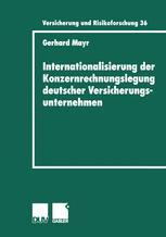 Internationalisierung der Konzernrechnungslegung deutscher Versicherungsunternehmen