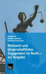 Ehrenamt und bürgerschaftliches Engagement im Recht — ein Ratgeber