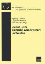 Die EU — eine politische Gemeinschaft im Werden