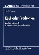 Kauf oder Produktion