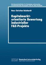 Kapitalmarktorientierte Bewertung industrieller F&E-Projekte