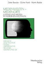 Medienwelten — Medienorte