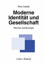 Moderne Identität und Gesellschaft