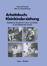Arbeitsbuch: Kleinkinderziehung