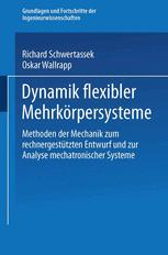 Dynamik flexibler Mehrkörpersysteme