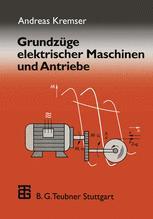 Grundzüge elektrischer Maschinen und Antriebe