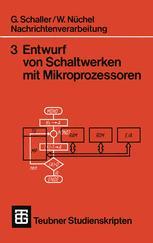 Nachrichtenverarbeitung Entwurf von Schaltwerken mit Mikroprozessoren