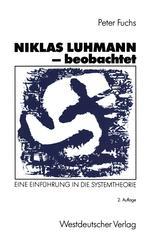 Niklas Luhmann — beobachtet