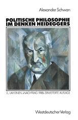Politische Philosophie im Denken Heideggers