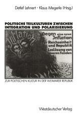 Politische Teilkulturen zwischen Integration und Polarisierung