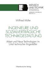 Ingenieure und sozialverträgliche Technikgestaltung
