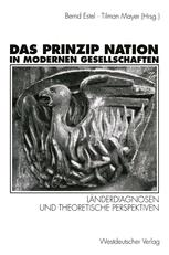 Das Prinzip Nation in modernen Gesellschaften