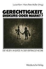 Gerechtigkeit, Diskurs oder Markt?