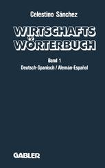 Wirtschaftswörterbuch / Diccionario económico