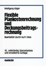 Flexible Plankostenrechnung und Deckungsbeitragsrechnung