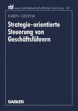 Strategie-orientierte Steuerung von Geschäftsführern