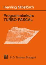 Programmierkurs TURBO-PASCAL