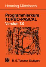 Programmierkurs TURBO-PASCAL Version 7.0