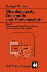 Strahlenphysik, Dosimetrie und Strahlenschutz